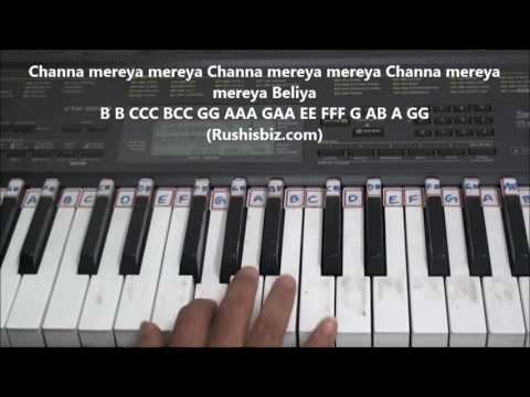 Channa Mereya Meraya (Piano Tutorials) - Rushisbiz