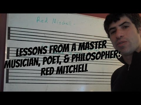 Lessons From A Master: Red Mitchell