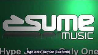 Hype Jones - Only One (Alaa Remix)