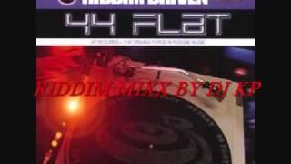 44 FLAT RIDDIM(2002) MIXXED BY DJ KP FR OVADOSE INTL