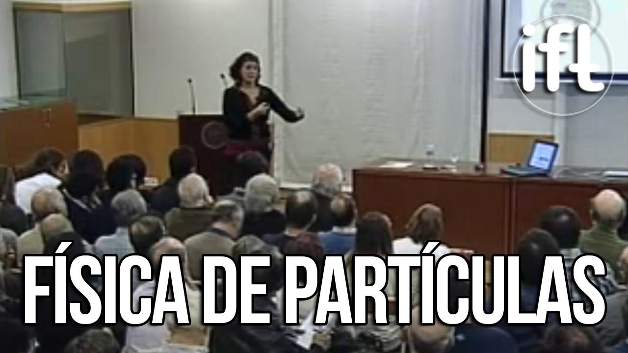 Física de Partículas, el acelerador LHC y el bosón de Higgs (María José Herrero)