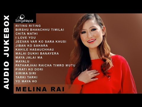 Melina Rai Songs (Audio Jukebox) | Hit Nepali Songs Collection - Melina Rai