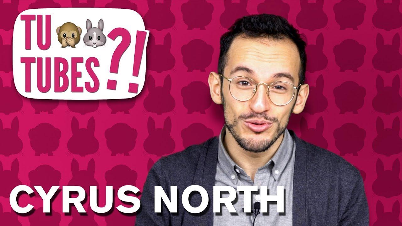 TU TUBES #45 - Cyrus North ????????