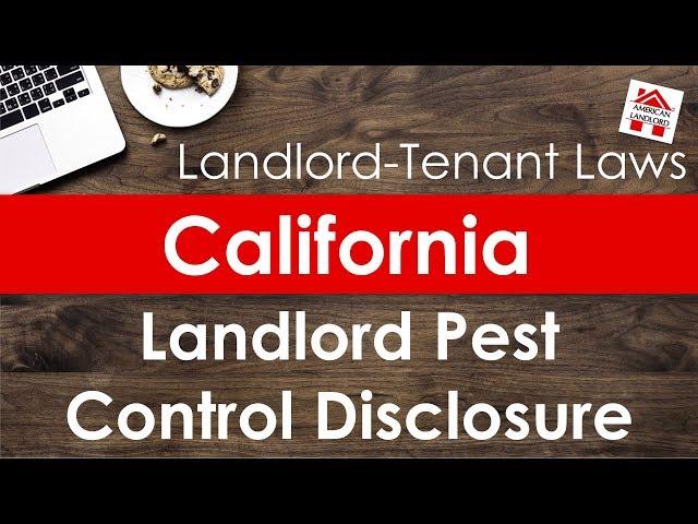 California Landlord Pest Control Disclosure | American Landlord
