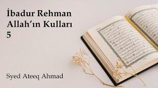 İbadur Rehman (Rahman'ın Kulları) Serisi Bölüm 5