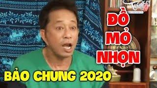 Hài Bảo Chung 2020 Mới Nhất | Đồ Mỏ Nhọn | Hài Hay Mới Nhất 2020