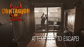 Attempting to ESCAPE a ZOMBIE INFESTED Apartment in Virtual Reality! | Contagion VR: Outbreak