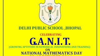 Delhi Public School, Bhopal - GANIT (National Mathematics Day) Celebration - 22 December 2014 [HD]