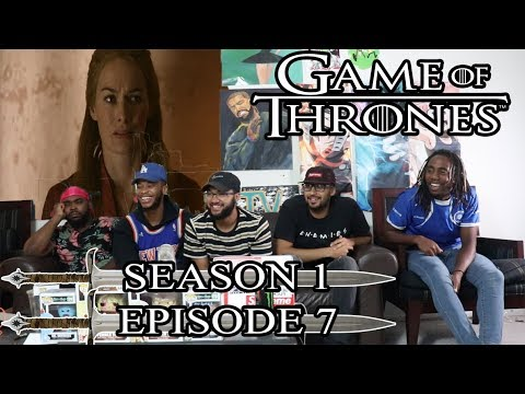 Game of Thrones Season 1 Episode 7 Reaction/Review