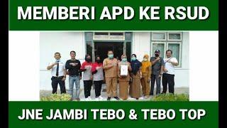 Mari Kita Peduli Terima Kasih Jne Jambi Tebo Bersama Tebo Top Foundation Menyalurkan Donasi Apd Untuk Rsud Sts Tebo Tebo Top