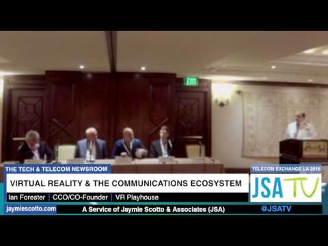 TEX LA 2016: CEO Roundtable- Virtual Reality & The Communications Ecosystem