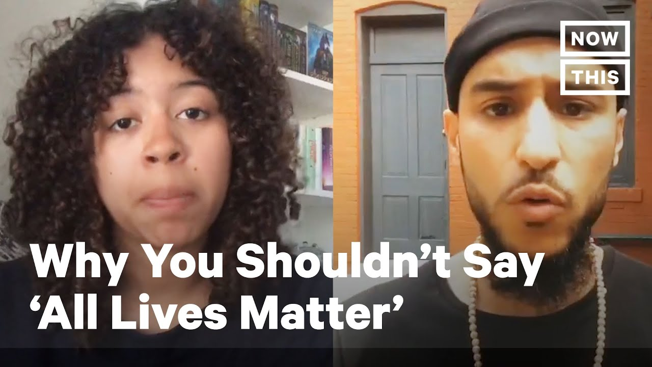 Why You Shouldn't Say 'All Lives Matter' | NowThis