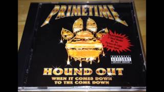 Prime Time - Neck Of The Woods (Cash Money Diss)
