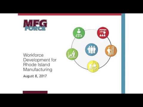 MFG Force - Rhode Island's Manufacturing Workforce Development Programs