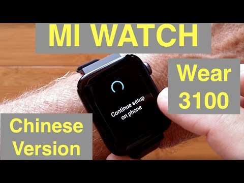 XIAOMI WEAR 3100 MI WATCH 5ATM NFC ESIM Sports Smartwatch [Chinese Version]: Unbox & English Setup