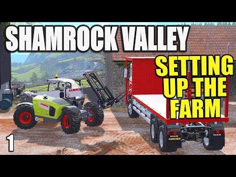 SETTING UP THE FARM  Shamrock Valley  Farming Simulator 17  #1