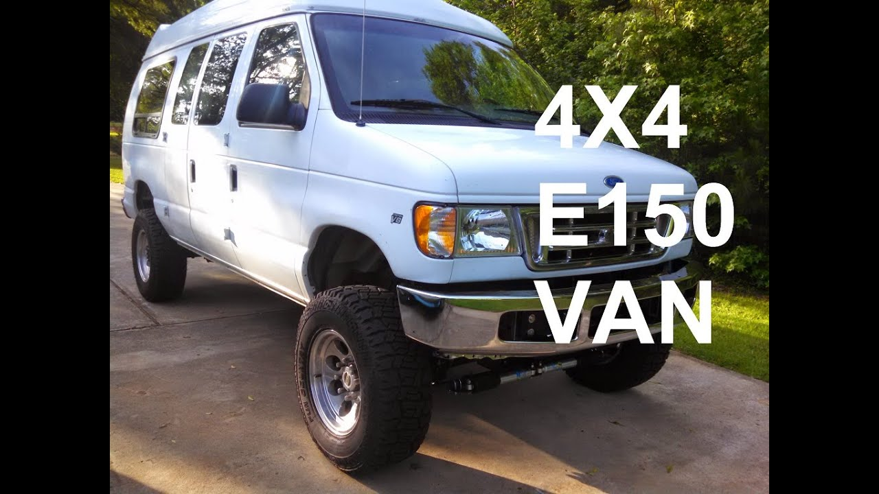 Ford E150 4x4 Van Conversion Youtube