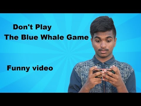 Bangla New Funny Video Don't Play The Blue Whale Mysterious Boyz