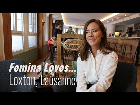 Femina Loves... Loxton, Lausanne