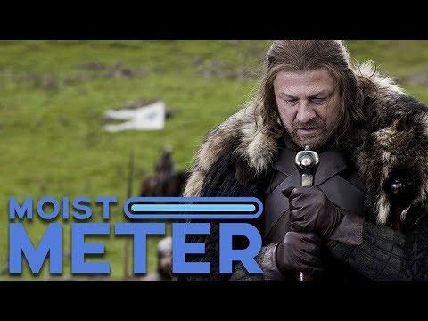 Moist Meter   Game of Thrones Season 1