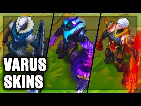 All Varus Skins Spotlight (League of Legends)
