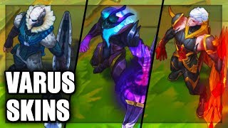 All Varus Skins Spotlight (League of Legends)