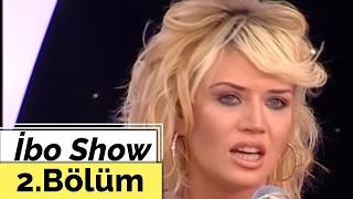 ibo show 2 blm ismail yk doğa bekleriz tuğba ekinci 2007
