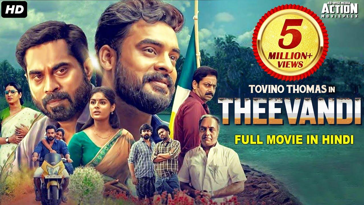 Download Tovino Thomas's THEEVANDI (2021) NEW RELEASED Full Hindi Dubbed Movie   Samyuktha Menon, South Movie