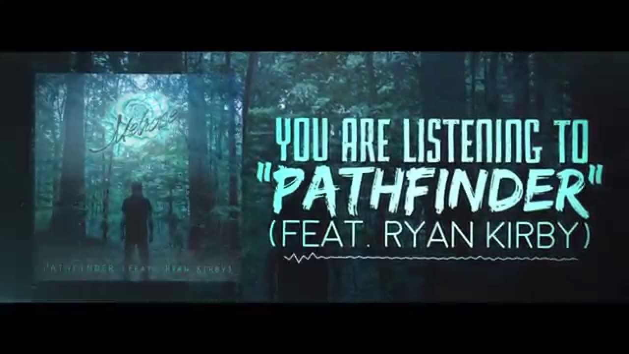 Melrose - Pathfinder (feat. Ryan Kirby of FFAK)
