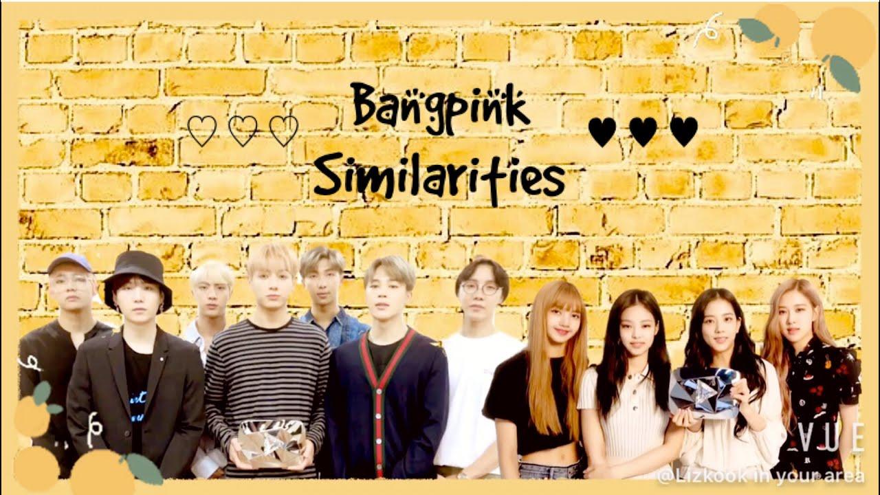 BTS and Blackpink - Bangpink similarities