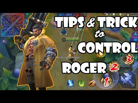 Mobile Legends - How to Use Roger ( Tips & Trick)