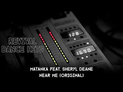 Matanka feat. Sheryl Deane - Near Me (Original) [HQ]
