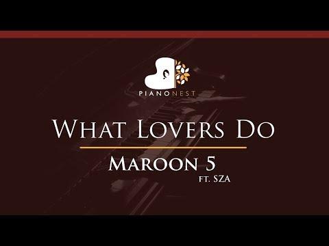 Maroon 5 - What Lovers Do Ft. SZA - HIGHER Key (Piano Karaoke / Sing Along)