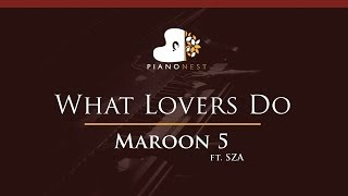 Maroon 5 - What Lovers Do ft. SZA - HIGHER Key (Piano Karaoke / Sing Along)