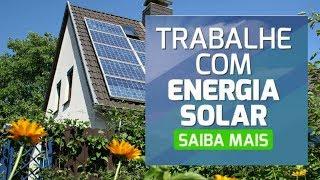 🏰TRABALHE COM ENERGIA SOLAR - INSTALAÇÃO DE PLACAS DE ENERGIA SOLAR RESIDENCIAL♓