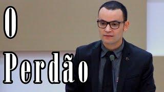 O PERDÃO | Presbítero André
