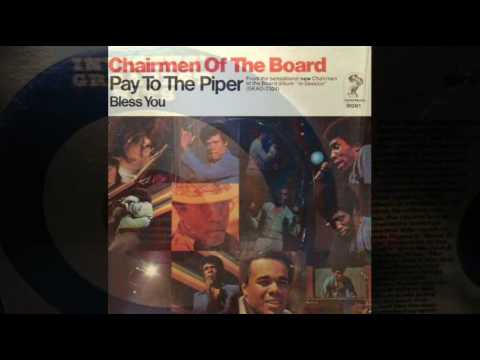 Chairmen Of The Board - Pay To The Piper - [STEREO]