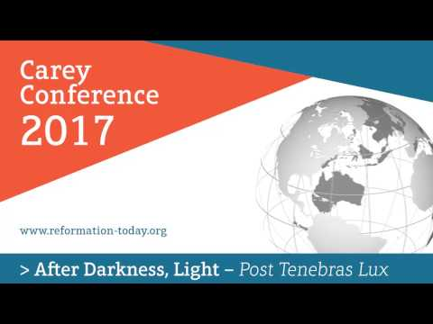 Carey Conference 2017 - Paul Gibson - Martin Luther