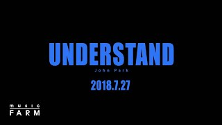 Understand (2nd Teaser) - 존박