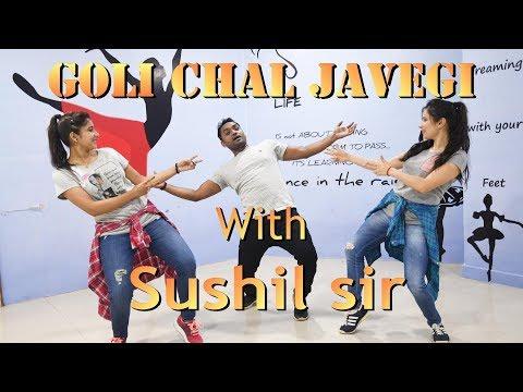 Goli Chal Javegi || Sushil Sir ||