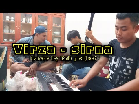 SIRNA - VIRZA | COVER BY RNB PROJECT