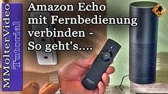 Amazon Echo mit Fernbedienung verbinden - So geht's.