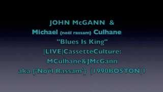 """Culhane & McGann """"Blues Is King"""" """"I Love The Night"""" Spring 1990 Bos..."""