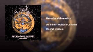 Melodia Melancolica
