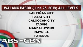 News Patrol: Walang pasok July 23, 2018 in all levels