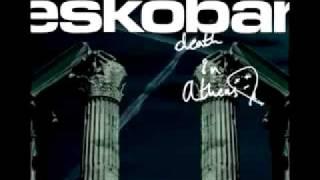 Eskobar - You Can't Hear Me