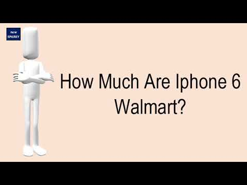 How Much Are Iphone 6 Walmart?