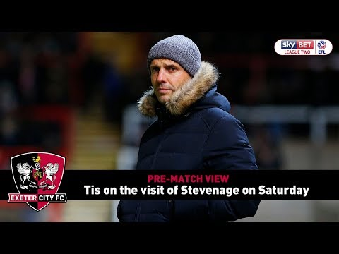 PRE-MATCH VIEW: Tis on Stevenage | Exeter City Football Club