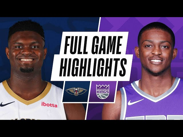 PELICANS at KINGS | FULL GAME HIGHLIGHTS | January 17, 2021
