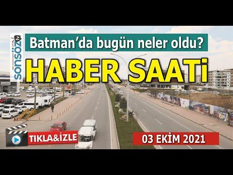 Batman haber saati- Batman'da bugün neler oldu?